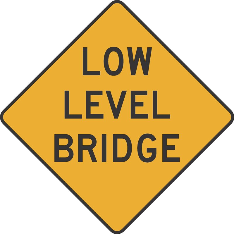 WARNING LOW LEVEL BRIDGE
