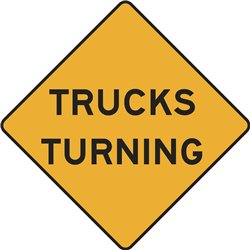 WARNING TRUCKS TURNING