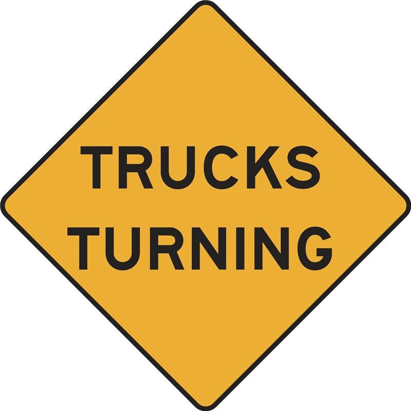 WARNING TRUCKS TURNING