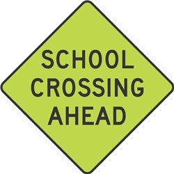 WARNING SCHOOL CROSSING AHEAD