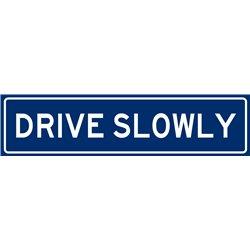 TRAFFIC DRIVE SLOWLY