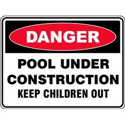 DANGER POOL CONSTRUCTION
