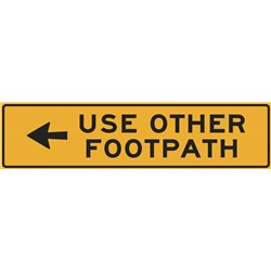 TRAFFIC USE OTHER FOOTPATH ARROW LEFT
