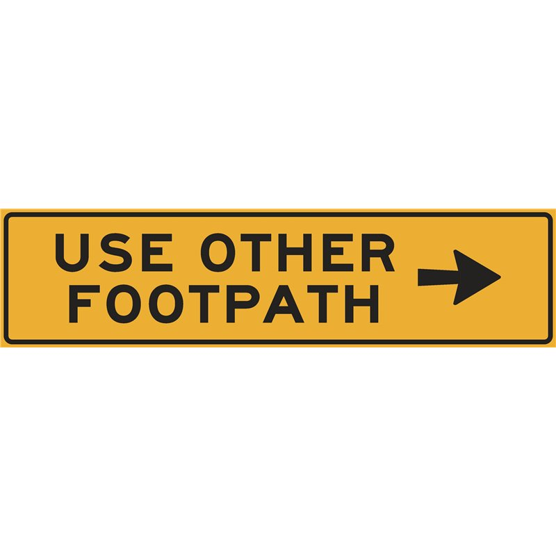 TRAFFIC USE OTHER FOOTPATH ARROW RIGHT