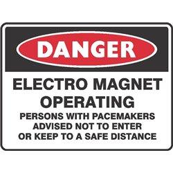 DANGER ELECTRO MAGNET OPERATING