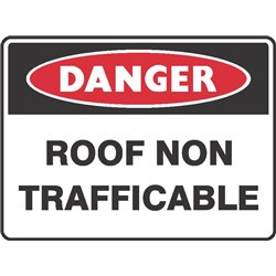 DANGER ROOF NON TRAFFICABLE