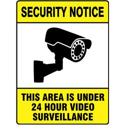 SECURITY THIS AREA UNDER 24 HOUR SURVEILLANCE PORTRAIT