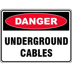 DANGER UNDERGROUND CABLES
