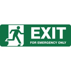 EXIT FOR EMERGENCY EXIT ONLY