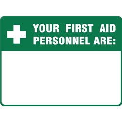 EMERG YOUR FIRST AID PERSONNEL