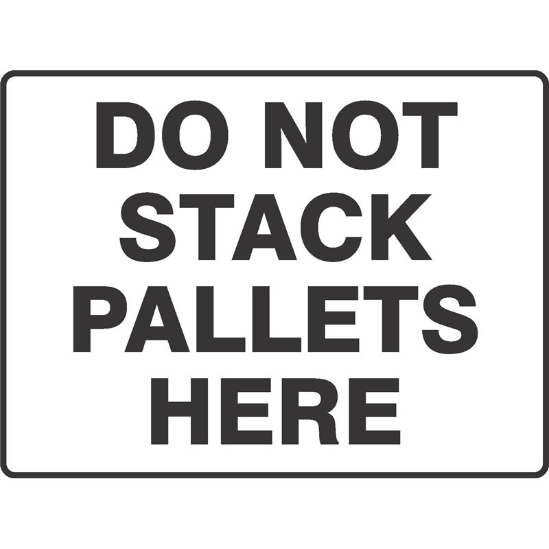 GENERAL DO NOT STACK PALLETS