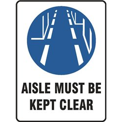MAND AISLE MUST BE KEPT CLEAR