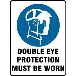 MANDATORY DOUBLE EYE PROTECT.