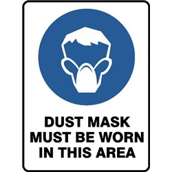 MAND DUST MASK MUST BE WORN