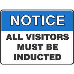 NOTICE  ALL VISITORS MUST