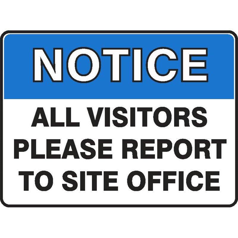 NOTICE VISITORS REP SITE OFF.