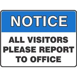 NOTICE ALL VISITORS PLEASE