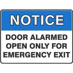 NOTICE DOOR ALARMED