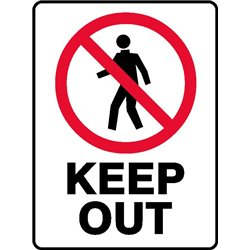 PROHIBITION KEEP OUT