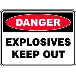DANGER EXPLOSIVES KEEP OUT
