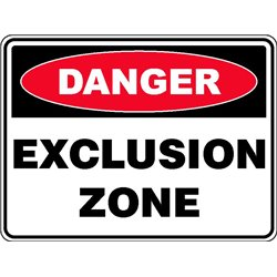 DANGER EXCLUSION ZONE