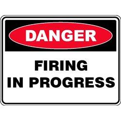 DANGER FIRING IN PROGRESS