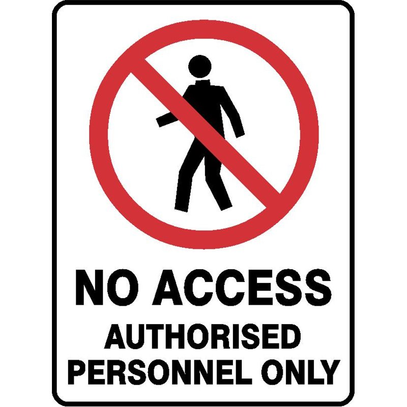 PROHIB NO ACCESS AUTH PERS.