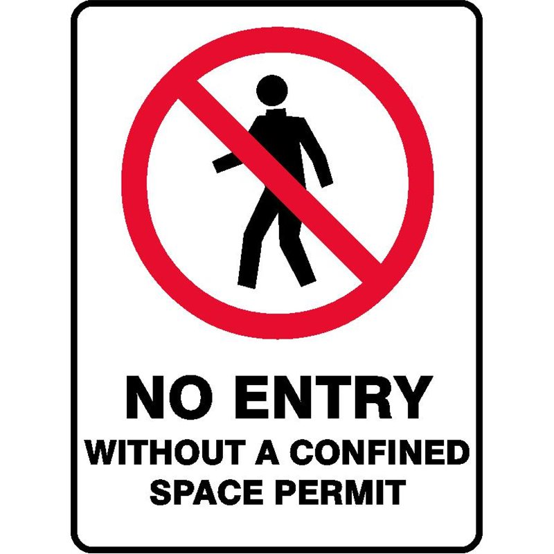 PROHIB NO ENTRY CONFINED SPACE