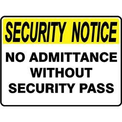 SEC NOTICE NO ADMIT SEC PASS