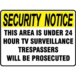 SEC NOT. 24HR TV SURVEILLANCE