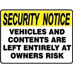 SEC NOT VEHICLE LEFT @OWN RISK
