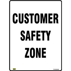 CUSTOMER SAFETY ZONE