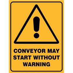 WARNING CONVEYOR MAY START