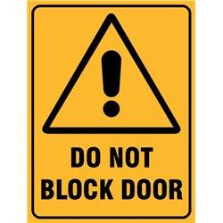 WARNING DO NOT BLOCK DOOR