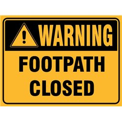 WARNING FOOTPATH CLOSED