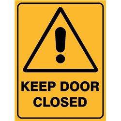 WARNING KEEP DOOR CLOSED
