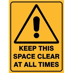 WARNING KEEP THIS SPACE CLEAR