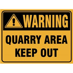 WARNING QUARRY AREA KEEP OUT