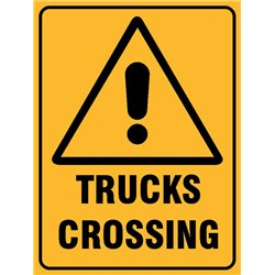 WARNING TRUCKS CROSSING