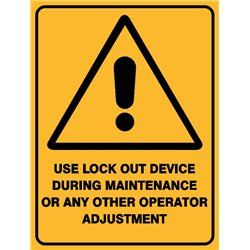 WARNING USE LOCK OUT DEVICE