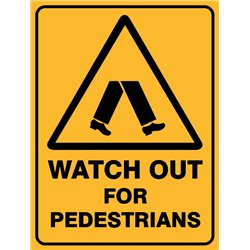 WARNING WATCH OUT FOR PEDEST