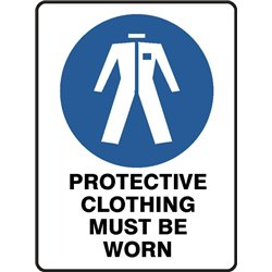 MANDATORY PROTECTIVE CLOTHING MUST BE WORN