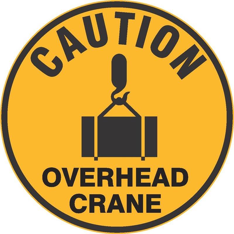 FLOOR GRAPHIC CAUTION OVERHEAD CRANE