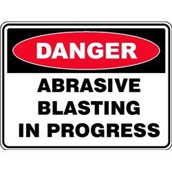 DANGER ABBRASIVE BLASTING IN PROGRESS