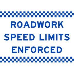 ROADWORK SPEED LIMITS ENFORCED