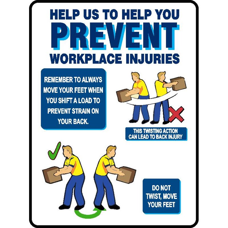 PREVENT WORKPLACE INJURYS