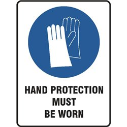 MANDATORY HAND PROTECTION MUST BE WORN
