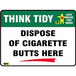 THINK TIDY DISPOSE OF CIGARETTE BUTTS HERE