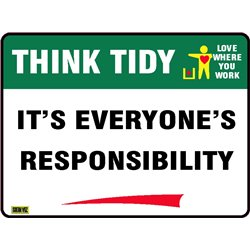 THINK TIDY IT'S EVEYONE'S RESPONSIBILITY