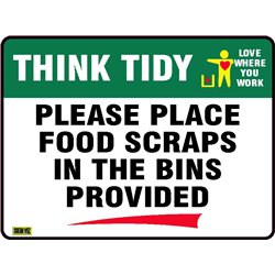THINK TIDY PLEASE KEEP THIS AREA CLEAN AND TIDY